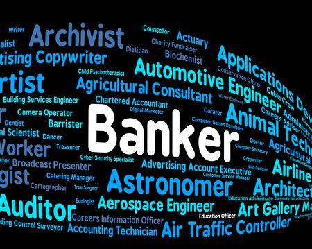 banker: Banker Job Indicating Hire Jobs And Hiring