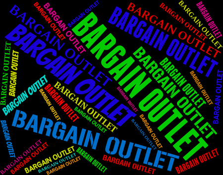 bargain: Bargain Outlet Meaning Store Words And Promotional Stock Photo