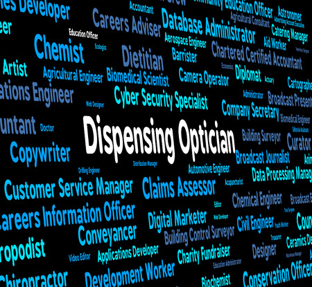dispense: Dispensing Optician Representing Eye Doctor And Dispense