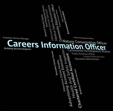 vocation: Careers Information Officer Representing Vocation Vocations And Profession Stock Photo