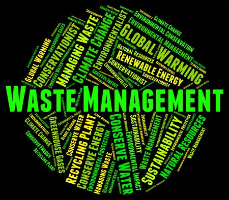 management: Waste Management Meaning Get Rid And Rubbish
