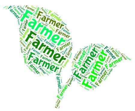 farmstead: Farmer Word Representing Cultivate Farmstead And Text Stock Photo