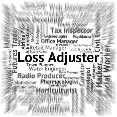 adjuster: Loss Adjuster Showing Occupation Debts And Lose
