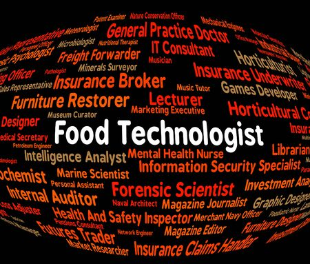 technologist: Food Technologist Representing Hiring Foods And Work