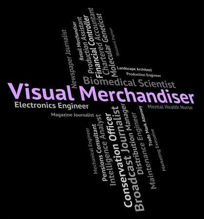 merchandiser: Visual Merchandiser Indicating Vendor Trader And Recruitment Stock Photo