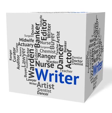 scribe: Writer Job Indicating Penman Hire And Wordsmith Stock Photo