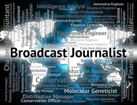 correspondent: Broadcast Journalist Indicating Lobby Correspondent And Text Stock Photo