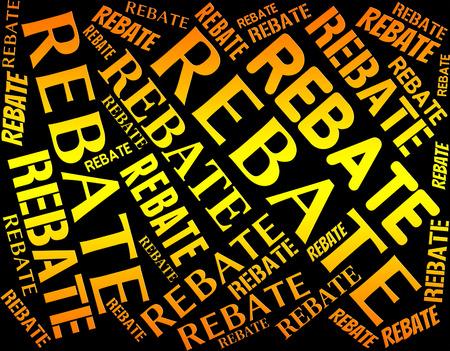 rebates: Rebate Palabra Mostrando reembolso parcial y texto