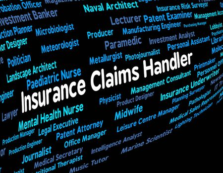 Insurance Claims Handler Showing Employment Career And Policy