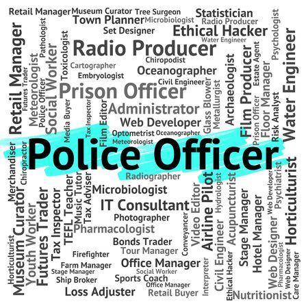 enforcement: Police Officer Representing Law Enforcement And Administrators