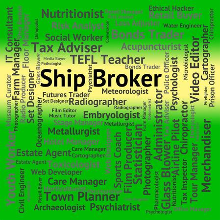 broker: Ship Broker Representing Representative Recruitment And Job Stock Photo