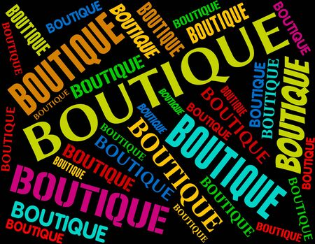 merchandiser: Boutique Word Indicating Retail Sales And Text