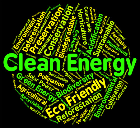 clean energy: Clean Energy Indicating Power Source And Words