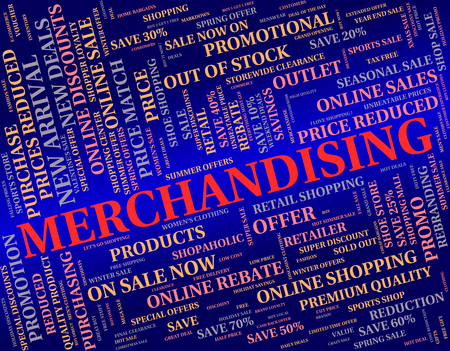 retailing: Merchandising Word Meaning Merchandise Publicize And Vending