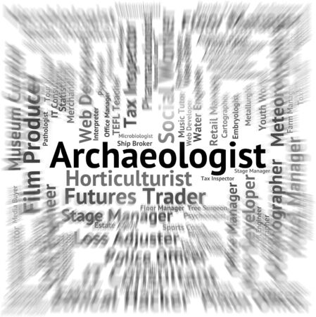 archaeologists: Archaeologist Job Representing Text Career And Archaeologists