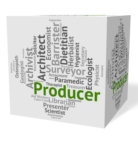 producer: Producer Job Representing Employment Career And Occupation