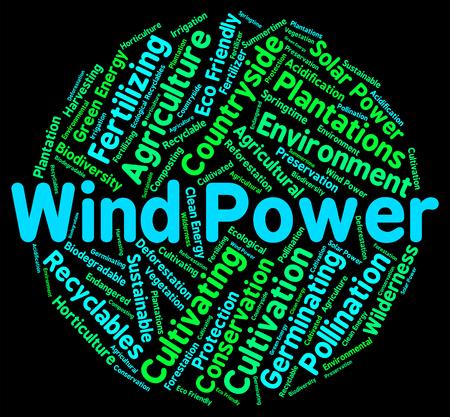 viento: Energía eólica Indicando recurso renovable y medio ambiente