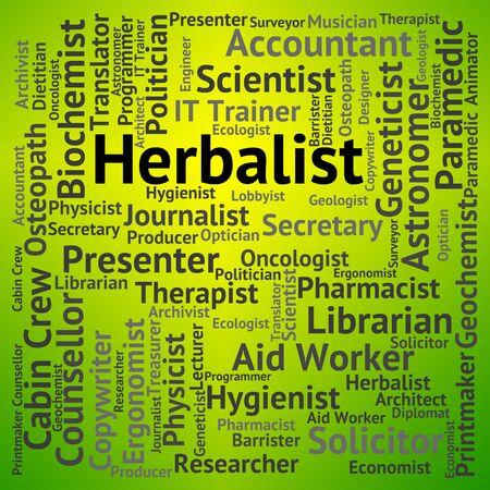 herboristeria: Trabajo Herbolario Indicando Ocupaci�n posici�n y Carrera