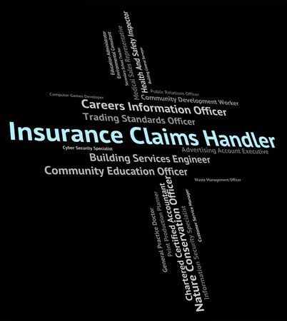 handlers: Insurance Claims Handler Showing Policies Word And Handlers