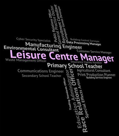 leisure centre: Leisure Centre Manager Indicating Text Employment And Job