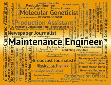 maintain: Maintenance Engineer Meaning Maintain Hire And Employment Stock Photo