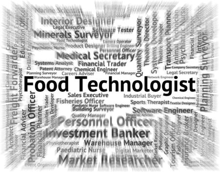 technologist: Food Technologist Representing Hire Position And Words