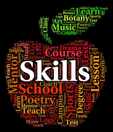 skilled: Skills Word Representing Skilful Skilled And Abilities Stock Photo