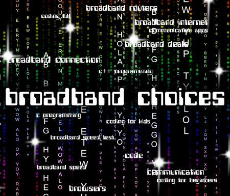 broadband: Broadband Choices Representing World Wide Web And Lan Network