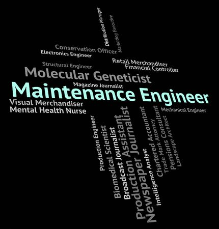 maintenance engineer: Maintenance Engineer Indicating Employment Maintain And Mechanic