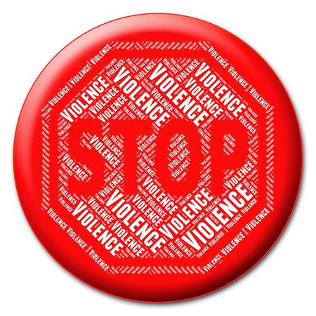 Stop Violence Indicating Brute Force And Violent Stock Photo