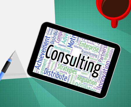 consulted: Consulting Word Showing Seek Advice And Conversion