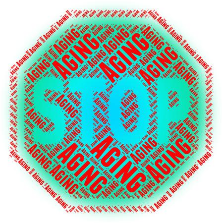 prohibido: Stop Aging Mostrando Forever Young y prohibidos Foto de archivo