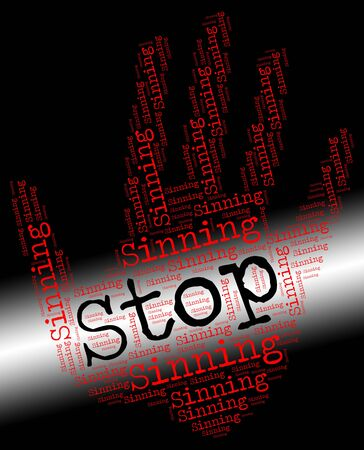 transgression: Stop Sinning Meaning Warning Sign And Stops Stock Photo
