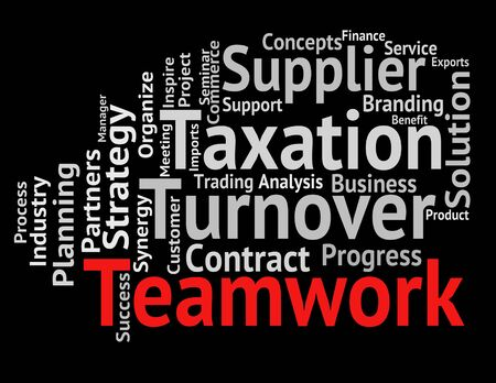 organized unit: Teamwork Word Showing Wordcloud Wordclouds And Organization