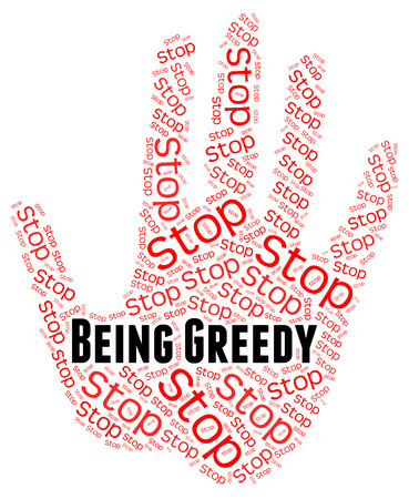 voracious: Stop Being Greedy Representing Warning Sign And Restriction Stock Photo