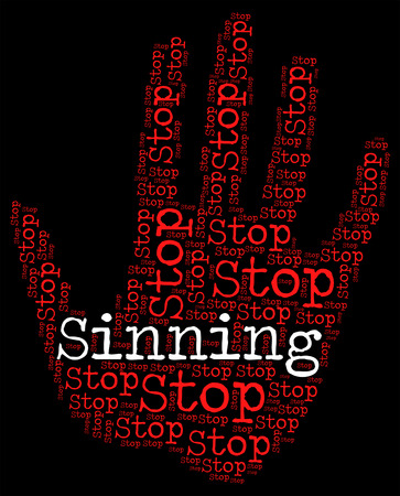 immoral: Stop Sinning Meaning Warning Sign And Prevent Stock Photo