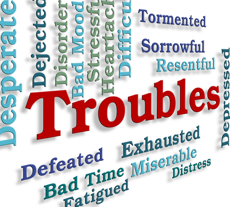 unsettled: Troubles Word Showing Difficult Problems And Tough Stock Photo