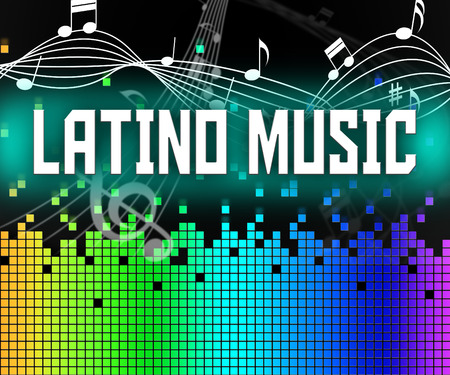 melodies: Latino Music Showing Sound Tracks And Song