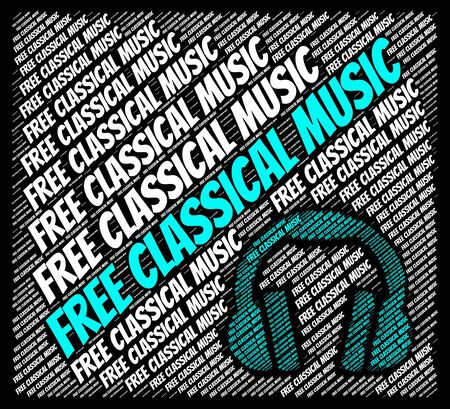 melodies: Free Classical Music Representing Sound Track And Gratis