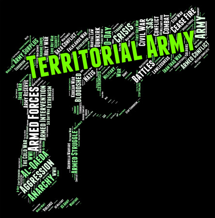 territorial: Territorial Army Indicating Volunteer Force And Ta Stock Photo