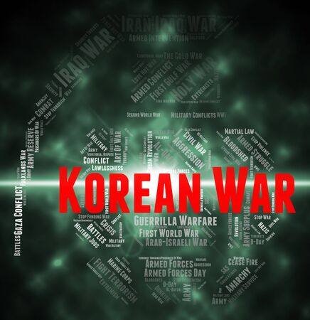 koreans: Korean War Showing Military Action And Words