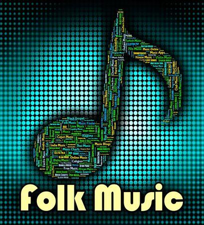 folk music: Folk Music Indicating Sound Track And Regional Stock Photo