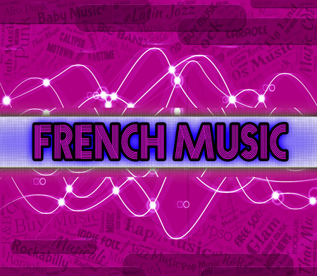 soundtrack: French Music Meaning Sound Tracks And Singing Stock Photo