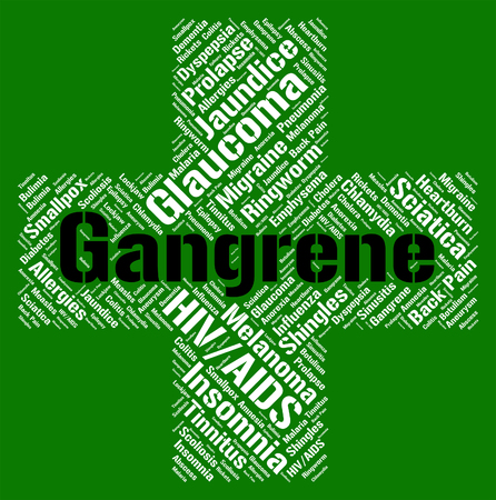 complaint: Gangrene Word Representing Ill Health And Complaint Stock Photo