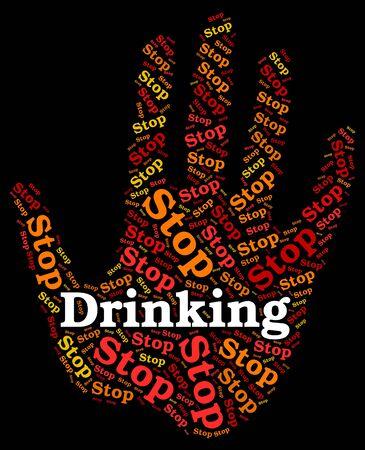 tomando alcohol: Dejar de beber alcohol Indicando Roaring Borracho Y Ebrio