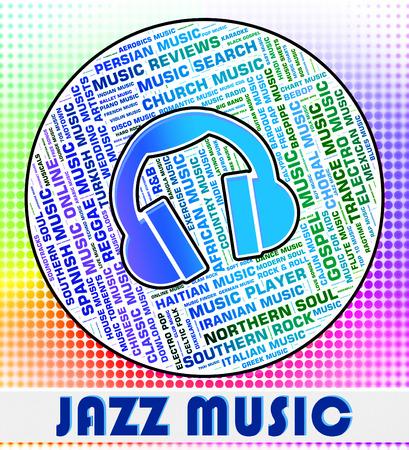 soundtrack: Jazz Music Showing Sound Track And Soundtrack