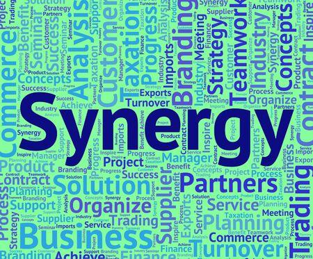 sinergia: Sinergia Palabra que indica trabajo en equipo y en conjunto