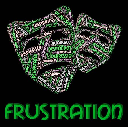 Frustration Word Showing Irritate Words And Maddened