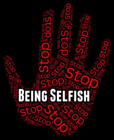 egoista: Dejar de ser ego�sta Indicando Detener Prohibida Y Mean