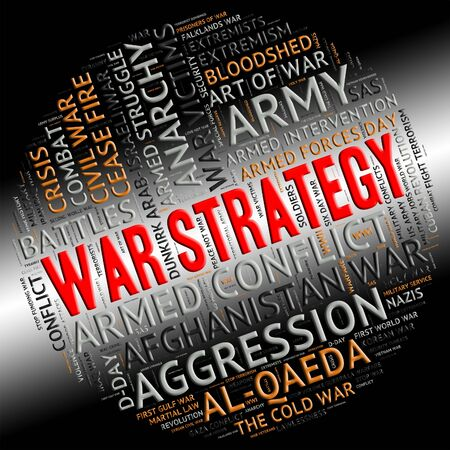 clashes: War Strategy Representing Strategic Strategies And Warfare